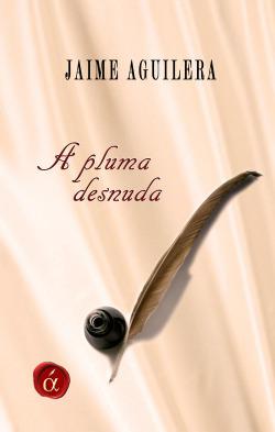 A pluma desnuda