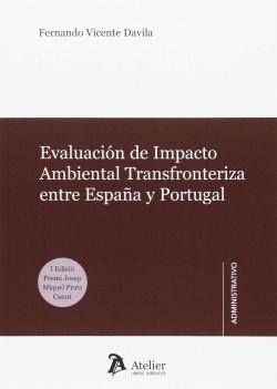 Evaluación de impacto ambiental transfronteriza entre España y Portugal