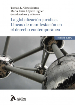 LA GLOBALIZACIÓN JURÍDICA