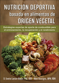Nutrición deportiva basada en alimentos de origen vegetal