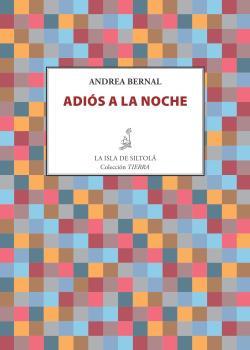 ADIOS A LA NOCHE