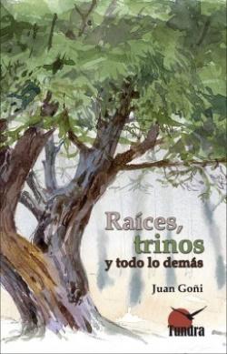 RAICES, TRINOS Y TODO LO DEMÁS