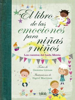 EL LIBRO DE LAS EMOCIONES PARA NIñAS Y NIñOS
