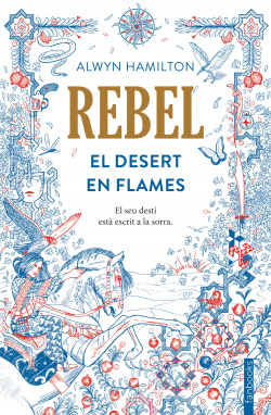 Rebel: el desert en flames