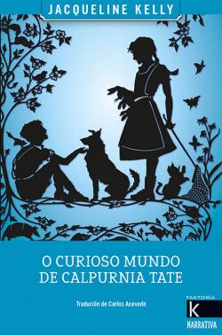 O CURIOSO MUNDO DE CALPURNIA TATE