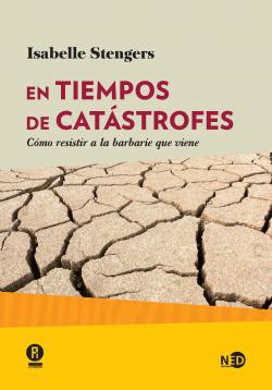 EN TIEMPOS DE CATASTROFES