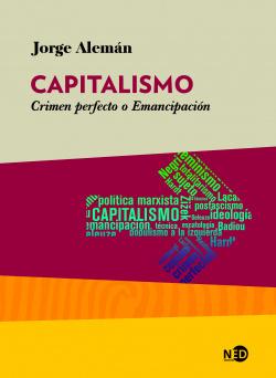 CAPITALISMO: CRIMEN PERFECTO O EMANCIPACIÓN