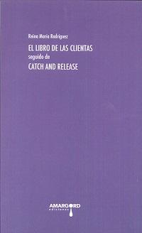 Libro de las clientas/catch abd relase