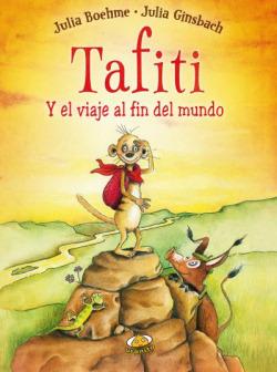 Tafiti y el viaje del fin del mundo