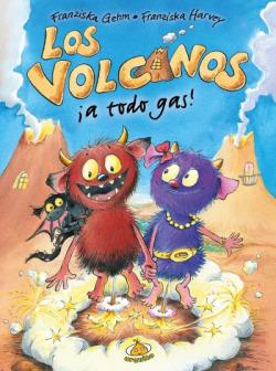 Los volcanos.A todo gas