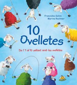 10 ovelletes: de l´1 al 10 saltant amb les ovelletes