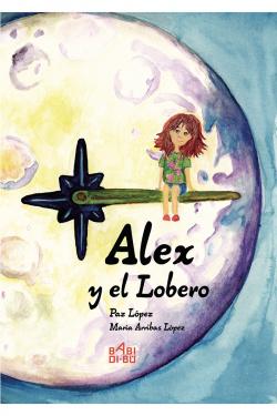 ALEX Y EL LOBERO