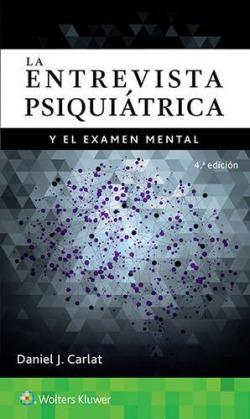 La entrevista psiquiatrica y examen mental