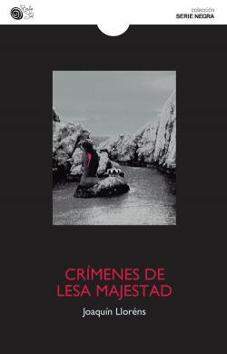 CRÍMENES DE LESA MAJESTAD