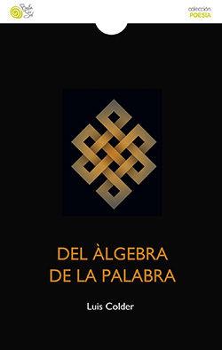 DEL ÁLGEBRA DE LA PALABRA