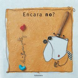 ENCARA NO?
