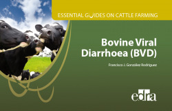 Essential guides on cattle farming. Bovine Viral Diarrhoea (BVD)