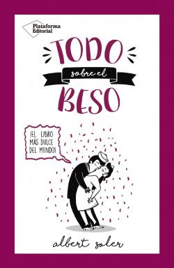 TODO SOBRE EL BESO