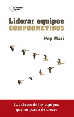 LIDERAR EQUIPOS COMPROMETIDOS
