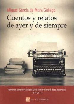 CUENTOS Y RELATOS DE AYER Y DE SIEMPRE
