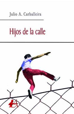 HIJOS DE LA CALLE