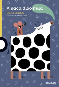 A vaca dixo mua