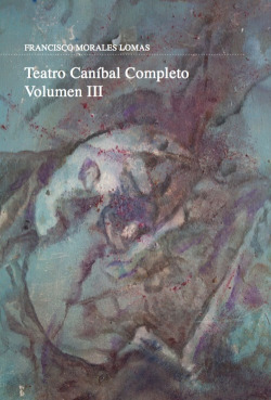 Teatro Caníbal Completo. Vol.III nº13