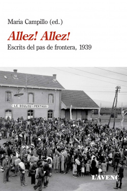 ALLEZ! ALLEZ!:ESCRITS DEL PAS FRONTERA 1939