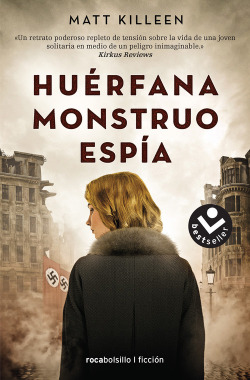HUÈRFANA/MONSTRUO/ESPÍA