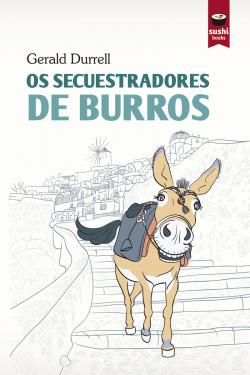 OS SECUESTRADORES DE BURROS