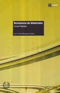 RESISTENCIA DE MATERIALES- CURSO PRACTICO