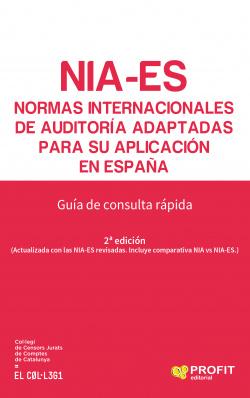 NIA-ES. NORMAS INTERNACIONALES DE AUDITORÍA ADAPTADAS PARA SU APLICACIÓN EN ESPAÑA