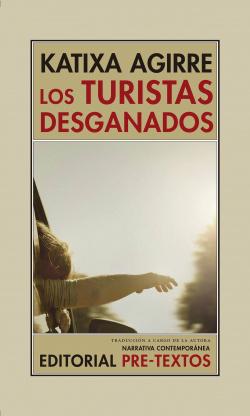 LOS TURISTAS DESGANADOS
