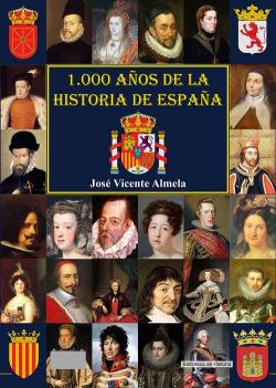1.000 AÑOS DE LA HISTORIA DE ESPAÑA