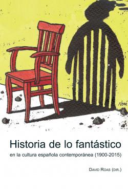 HISTORIA DE LOS FANTÁSTICO CULTURA ESPAÑOLA CONTEMPORÁNEA
