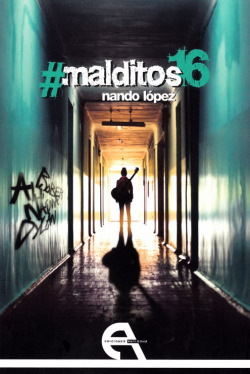 #MALDITOS 16