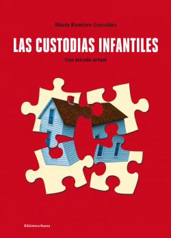CUSTODIAS INFANTILES,LAS