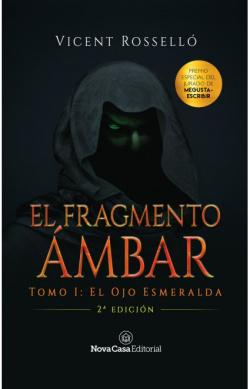EL FRAGMENTO AMBAR VOL.I
