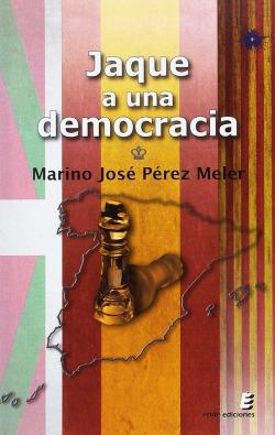 Jaque a la democracia