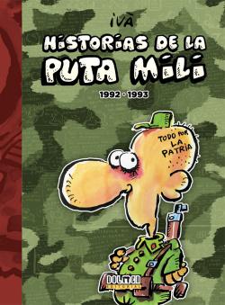 HISTORIAS DE LA PUTA MILI 1992-1993