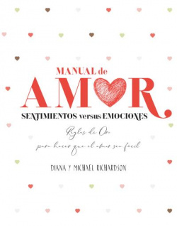 Manual de amor: Sentimientos versus emociones