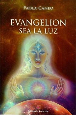 Evangelion. Sea la Luz