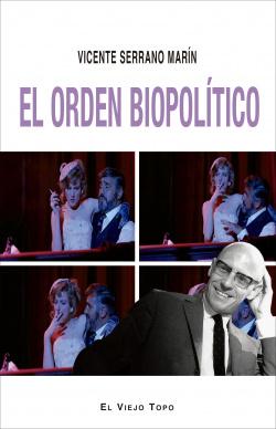 EL ORDEN BIOPOLITICO