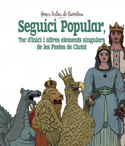 SEGUICI POPULAR, TOC D'INICI I ALTRES ELEMENTS SINGULARES DE LES FESTES DE CIUTAT