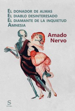 EL DONADOR DE ALMAS. EL DIABLO DESINTERESADO. EL DIAMANTE DE LA INQUIETUD. AMNES