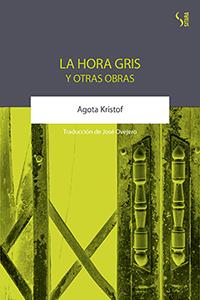 LA HORA GRIS Y OTRAS OBRAS