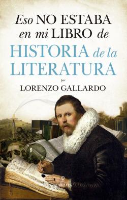 ESO NO ESTABA EN MI LIBRO DE DE HISTORIA DE LA LITERATURA