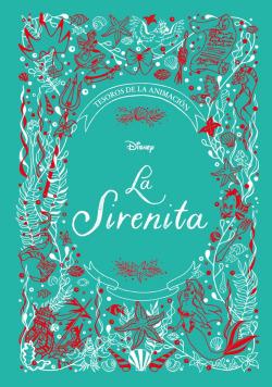 La Sirenita. Tesoros de la animación