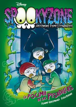 Spookyzone. Historias espeluznantes. La pócima de las pesadillas