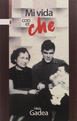 Mi vida con el Che